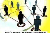 Tư vấn thành lập chi nhánh công ty theo luật mới nhất