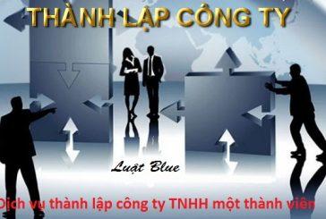 Dịch vụ thành lập công ty TNHH một thành viên