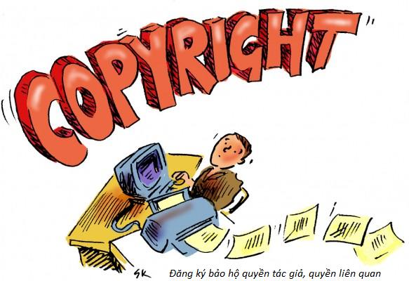 Đăng ký bảo hộ quyền tác giả, quyền liên quan (nguồn internet)