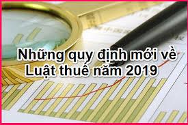 Các quy định về thuế doanh nghiệp cần lưu ý trong năm 2019